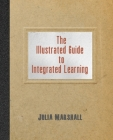 The Illustrated Guide to Integrated Learning Cover Image