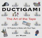 Ductigami: The Art of the Tape Cover Image