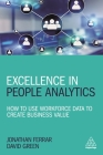 Excellence in People Analytics: How to Use Workforce Data to Create Business Value Cover Image