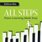 All Steps: Piano Learning Made Easy Cover Image
