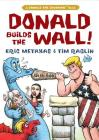 Donald Builds the Wall (Donald the Caveman) Cover Image