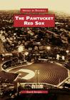 The Pawtucket Red Sox (Images of Baseball) Cover Image