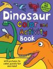 Color and Activity Books Dinosaur: with Over 60 Stickers, Pictures to Color, Puzzle Fun and More! Cover Image