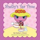 Shelby's Tea Time Cover Image