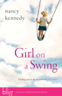 Girl on a Swing: Finding Rest in the Warmth of God's Smile Cover Image