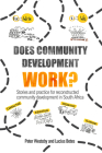 Does Community Development Work?: Stories and Practice for Reconstructed Community Development in South Africa Cover Image