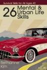 26 Mental & Urban Life Skills Cover Image