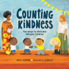 Counting Kindness: Ten Ways to Welcome Refugee Children Cover Image