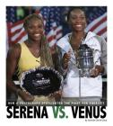 Serena vs. Venus: How a Photograph Spotlighted the Fight for Equality (Captured History Sports) Cover Image