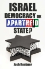 Israel: Democracy or Apartheid State? Cover Image