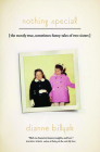 Nothing Special: The Mostly True, Sometimes Funny Tales of Two Sisters (Driftless) Cover Image