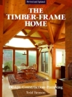 Timber-Frame Home: Design, Construction, Finishing Cover Image