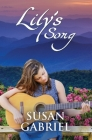 Lily's Song: Southern Historical Fiction (Wildflower Trilogy Book 2) Cover Image