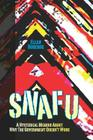 Snafu: A Hysterical Memoir About Why the Government Doesn't Work Cover Image