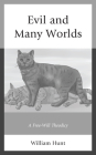 Evil and Many Worlds: A Free-Will Theodicy Cover Image