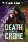 Death and the Crone: A Lucky Devil Romance Cover Image
