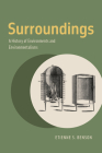Surroundings: A History of Environments and Environmentalisms Cover Image