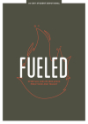 Fueled - Teen Devotional, 3: Spiritual Disciplines Jesus Practiced and Taught Cover Image
