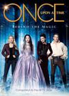 Once Upon a Time: Behind the Magic Cover Image
