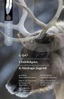 Châhkâpâs: A Naskapi Legend Cover Image