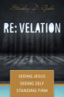 RE: Velation: Seeing Jesus, Seeing Self, Standing Firm Cover Image