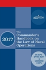 The Commander's Handbook on the Law of Naval Operations: Manual NWP 1-14M/MCTP 11-10B/COMDTPUB P5800.7A Cover Image