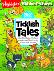 Ticklish Tales: Solve the Hidden Pictures® puzzles and fill in the silly stories with stickers! (Highlights Hidden Pictures Silly Sticker Stories) Cover Image
