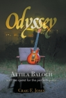 Odyssey: Attila Balogh and the Quest for the Perfect Guitar Cover Image