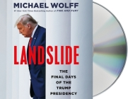 Landslide: The Final Days of the Trump Presidency Cover Image