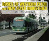Buses of Western Flyer and New Flyer Industries Photo Archive Cover Image
