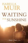 Waiting for Sunshine Cover Image