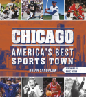 Chicago: America's Best Sports Town Cover Image