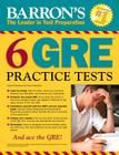 Barron's 6 GRE Practice Tests Cover Image