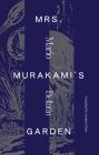 Mrs. Murakami's Garden Cover Image