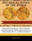 Primary Sources, Historical Collections: Feng Shui, with a Foreword by T. S. Wentworth Cover Image