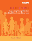 The Essentials: Supporting Young Children with Disabilities in the Classroom Cover Image
