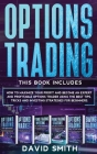 Options Trading: This Book Includes How To Maximize Your Profit And Become An Expert And Profitable Options Trader Using The Best Tips, Cover Image