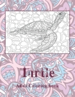 Turtle - Adult Coloring Book Cover Image