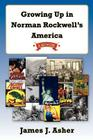 Growing Up in Norman Rockwell's America Cover Image