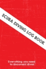 Scuba Diving Log Book: Dive log with all necessary fields to keep track of your dives Cover Image