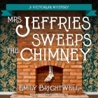 Mrs. Jeffries Sweeps the Chimney (Victorian Mystery #18) Cover Image