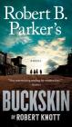 Robert B. Parker's Buckskin (A Cole and Hitch Novel #10) Cover Image