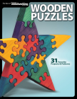 Wooden Puzzles: 31 Favorite Projects & Patterns (Best of Scroll Saw Woodworking & Crafts Magazine) Cover Image