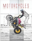 Motorcycles Grey Scale Coloring Book: 8.5X11 Inch Gray Scale Sports Bike Racing Colouring Workbook For Teens And Adults Stress Relieving Designs for R Cover Image