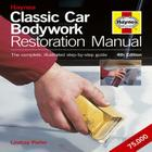 Classic Car Bodywork Restoration Manual (4th Edition): The Complete Illustrated Step-by-Step Guide Cover Image