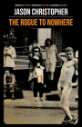 The Rogue to Nowhere Cover Image