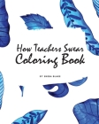 How Teachers Swear Coloring Book for Young Adults and Teens (8x10 Coloring Book / Activity Book) Cover Image