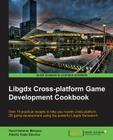 Libgdx Cross-Platform Development Cookbook Cover Image