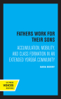 Fathers Work for Their Sons: Accumulation, Mobility, and Class Formation in an Extended Yoruba Community Cover Image