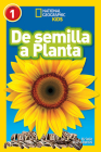 National Geographic Readers: De Semilla a Planta (L1) Cover Image